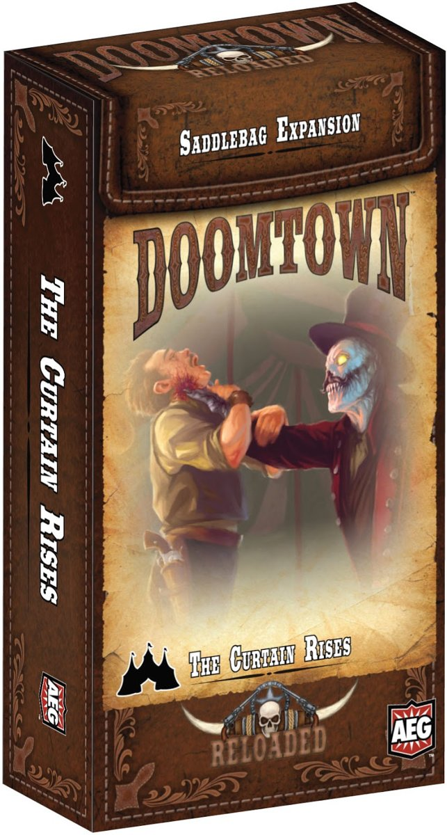 Doomtown Reloaded Saddlebag Exp. 10 The Curtain Rises