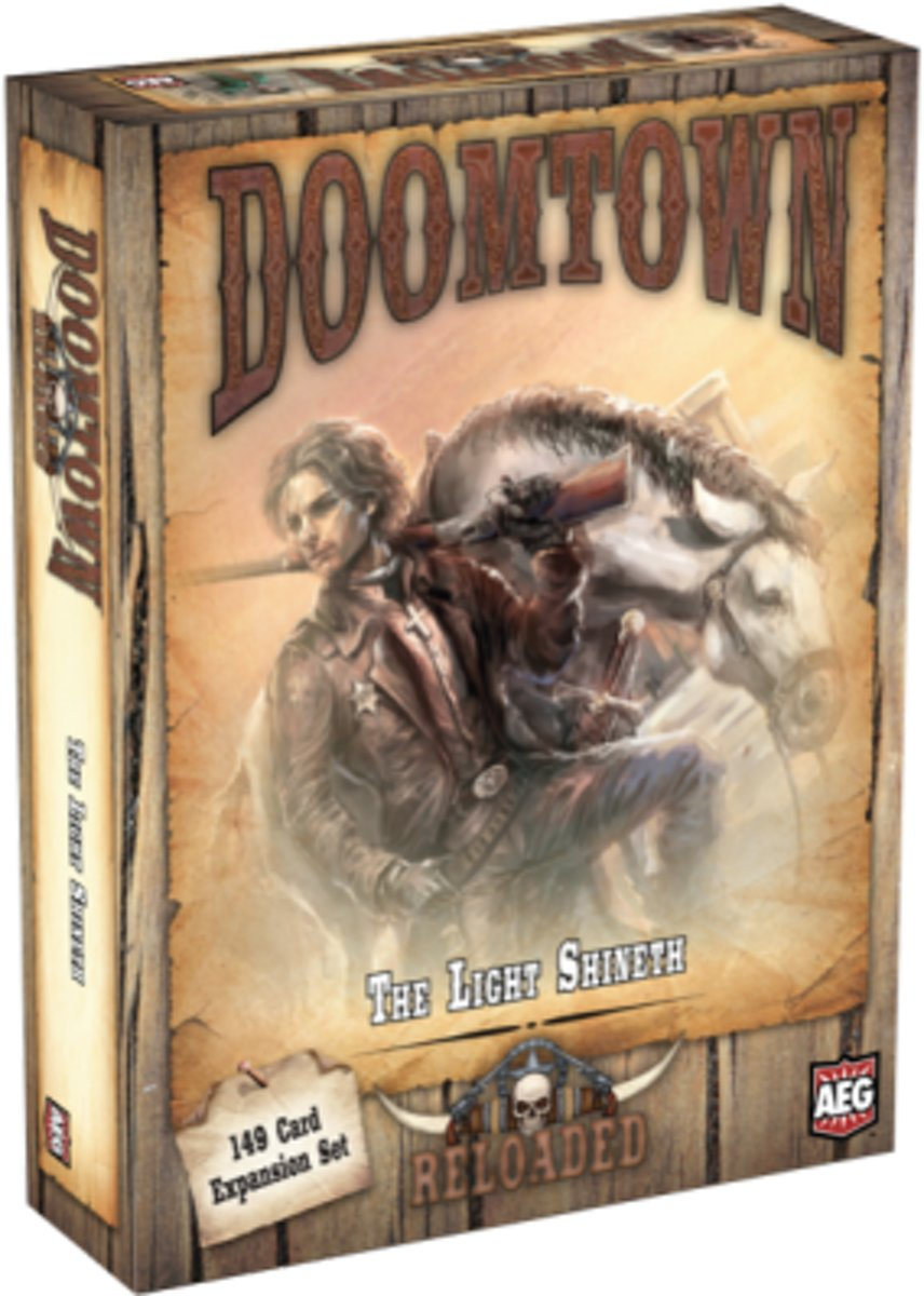 Doomtown reloaded : The light shineth