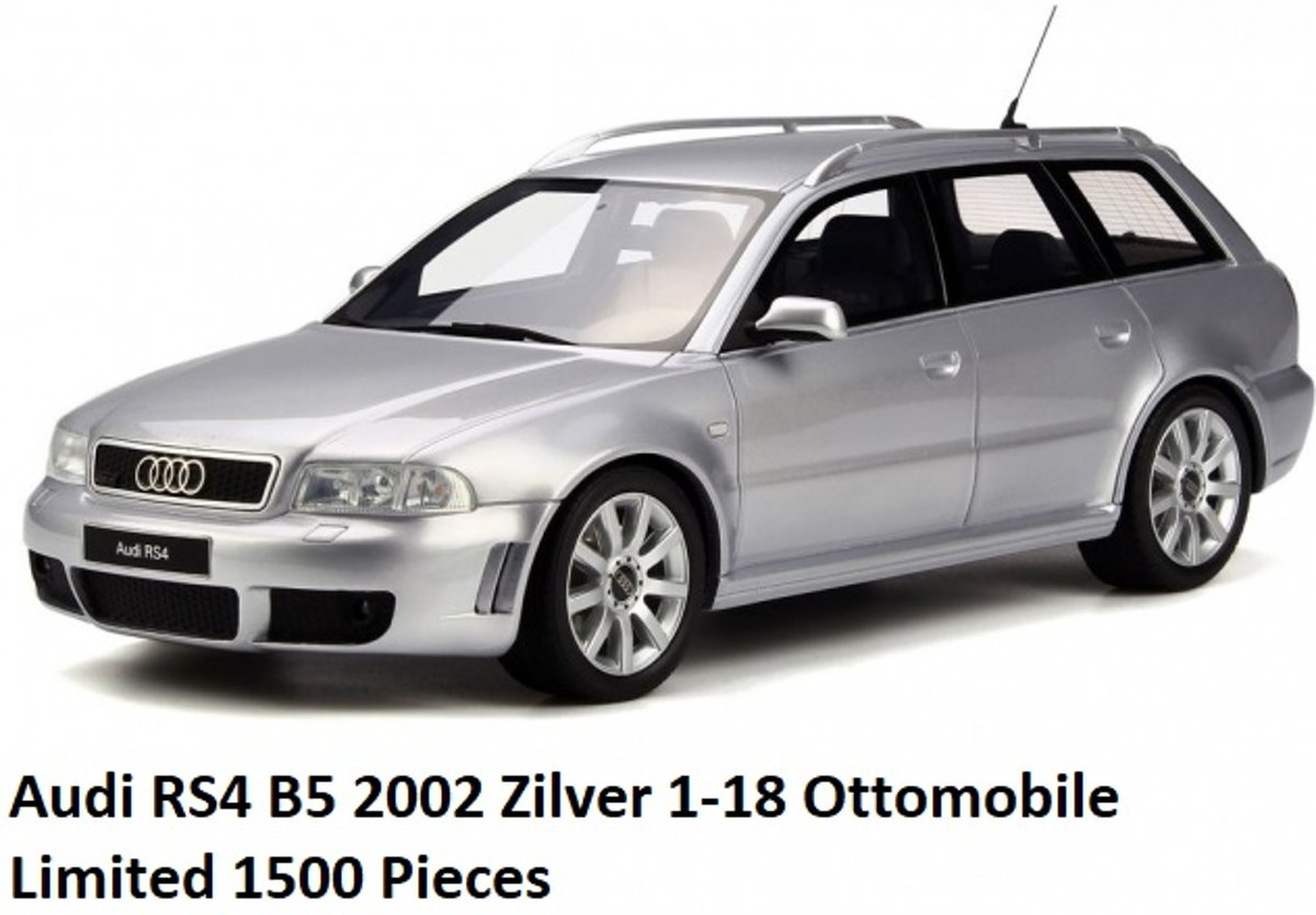 Audi RS4 B5 2002 Zilver 1-18 Ottomobile Limited 1500 Pieces