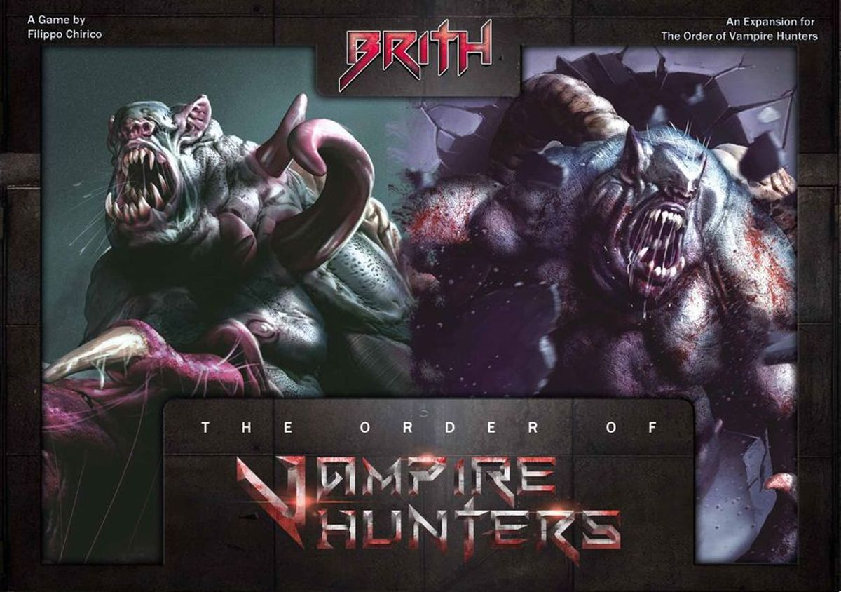 Order of Vampire Hunters: Brith Expansion