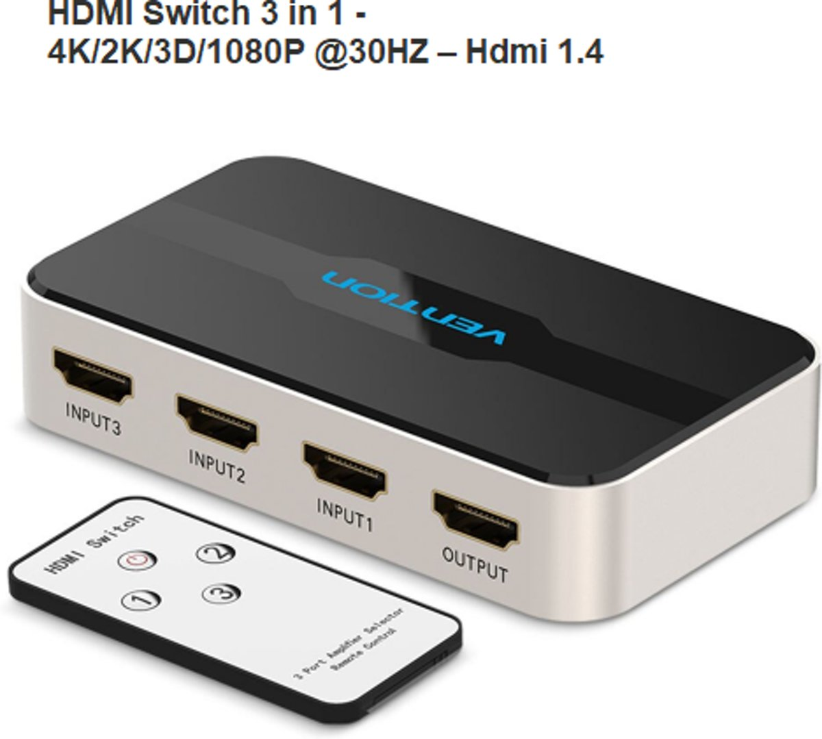 VT Series - HDMI Switch 3 in 1 - 4K/2K/3D/1080P @30HZ – Hdmi 1.4 / HDCP 1.2 met afstandsbediening & Audio/Video Sync  voor o.a voor XBOX 360 PS4/PS3 Smart android