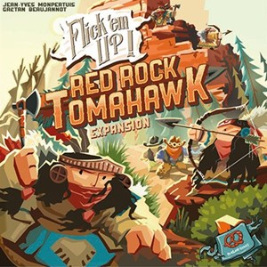 Flick ´em Up! - Red Rock Tomahawk Uitbreiding